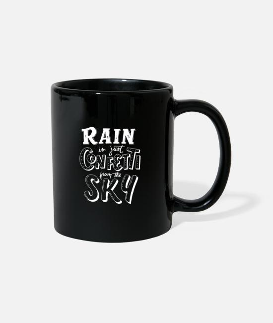 Sky Mugs & Cups - RAIN is just CONFETTI from the SKY - Full Color Mug black