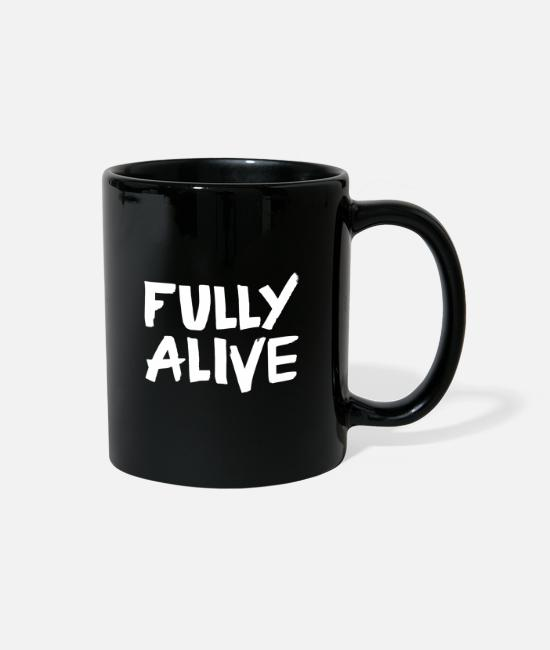 Full Alive Mugs & Cups - Fully alive - Full Color Mug black