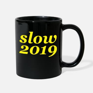 Slow slow - Full Color Mug