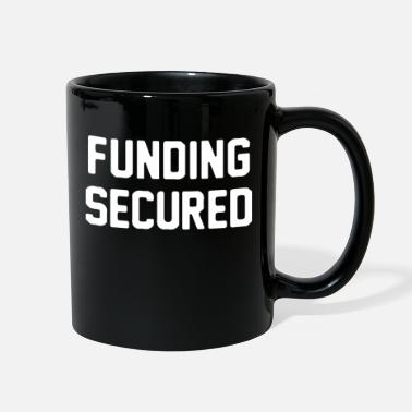 Fund Funding Secured - Full Color Mug