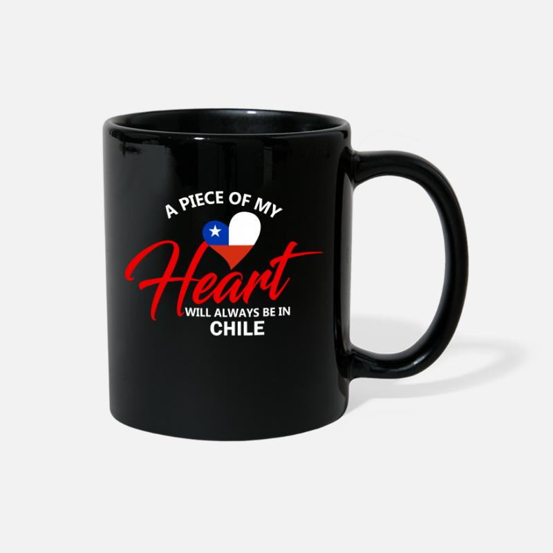 Patriot Mugs & Drinkware - A Piece Of My Heart Will Always Be In Chile - Full Color Mug black