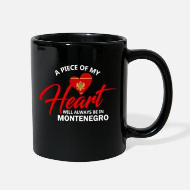 Piece A Piece Of My Heart Will Always Be In Montenegro - Full Color Mug