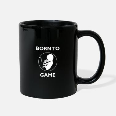 Born To Game Born to game gaming gamer - Full Color Mug