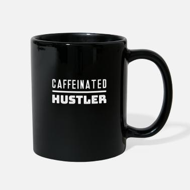 Workaholic Caffeinated Hustler Labor Day Coffee Workaholic - Full Color Mug