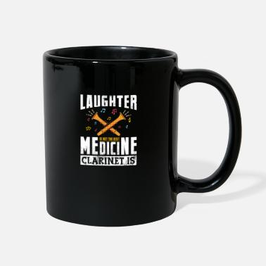 Medicine Laughter Is Not The Best Medicine Clarinet Is Gift - Full Color Mug
