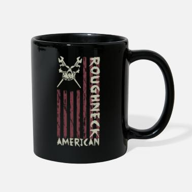 Oil American Roughneck Oil Wrench Oil Rig Oil Worker - Full Color Mug