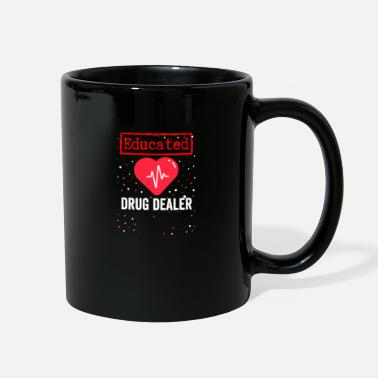 Drug Nurse or drug dealer - Gift - Full Color Mug