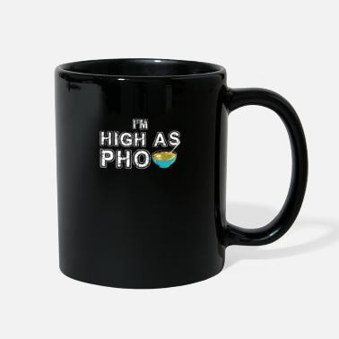 The South High as pho - Vietnam, noodle soup - Full Color Mug