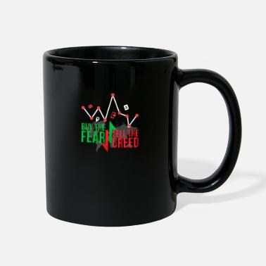 Wealth Buy the fear sell the greed - Trader - Full Color Mug
