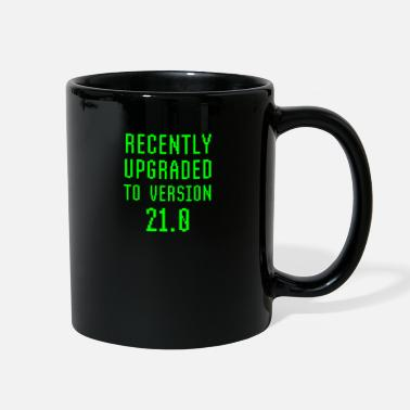 Computer Science Recently Upgraded To Version 21.0 21th Birthday - Full Color Mug