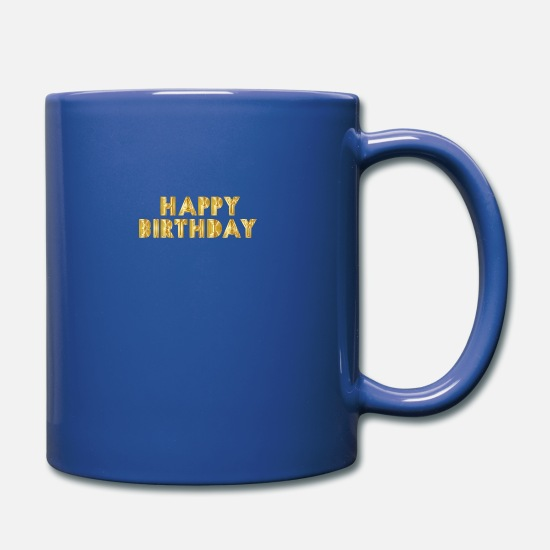 Birthday Mugs & Drinkware - Happy Birthday - Full Color Mug royal blue