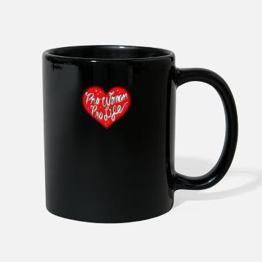 Pro Anti Abortion Pro Life Christian Republican Ban - Full Color Mug