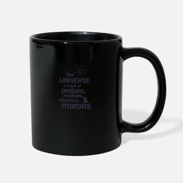 Electro The Universe is Made of Protons neutrons electro - Full Color Mug