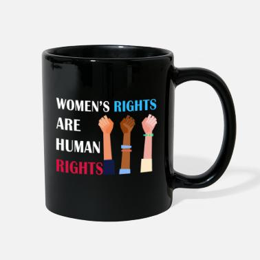 Human Rights Women's rights are human rights - Full Color Mug