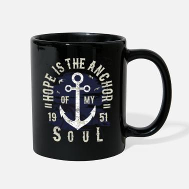 Hope Hope Is The Anchor Of My Soul - Full Color Mug
