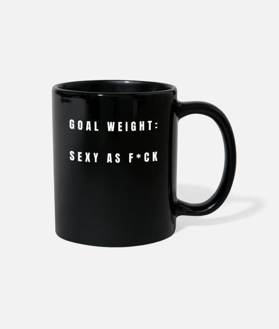 Training Mugs & Cups - Goal Weight Sexy Fitness Sport Training Phrase - Full Color Mug black