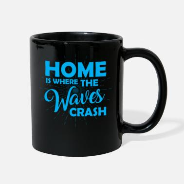 Waves Home Is Where Waves Crash Surfer Gift Idea - Full Color Mug