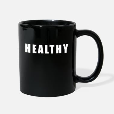 Healthy Healthy - Full Color Mug