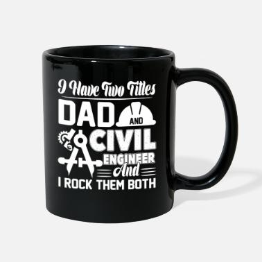 Civil Engineering Civil Engineer - Full Color Mug