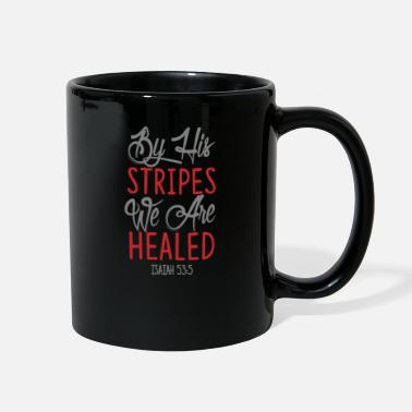 Bible Verse By His Stripes, Christian, Bible Verse, Jesus, God - Full Color Mug