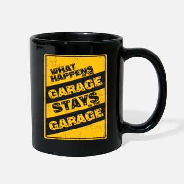 Garage What happens in the garage stays in the garage - Full Color Mug