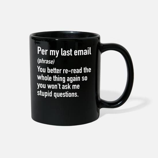 My Mugs & Drinkware - Per My Last Email | Office Email Phrases Lingo - Full Color Mug black