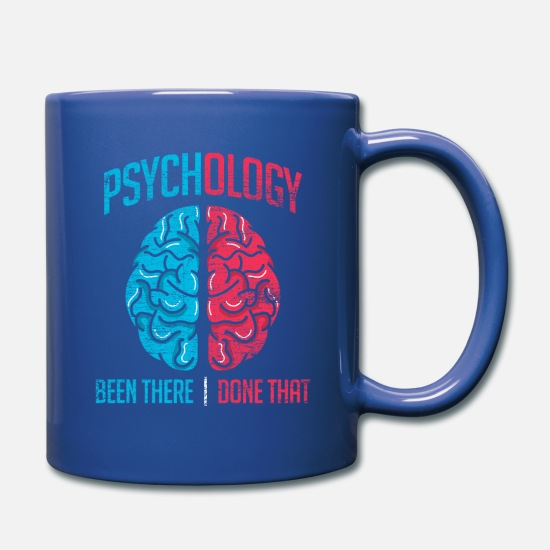 Psychology Mugs & Drinkware - Psychology - Been There Done That - Full Color Mug royal blue