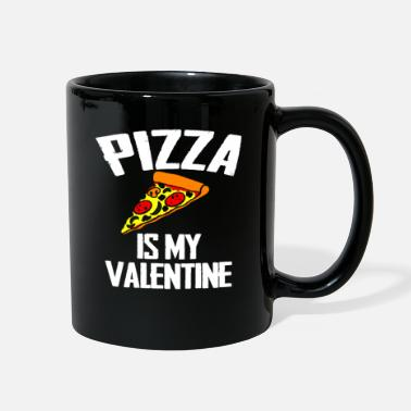 Pizza Pizza Is My Valentine Funny Valentine's Day Gift - Full Color Mug