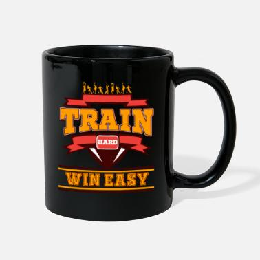 Sportsmanship Train hard win easy Sportsmanship Discipline World - Full Color Mug