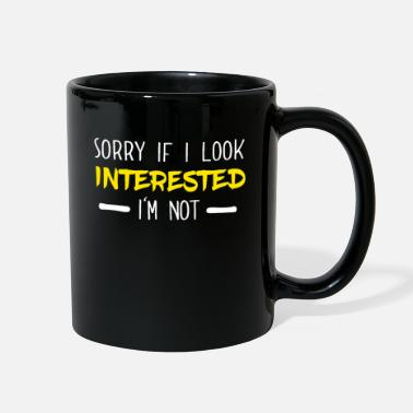 Amusing Sorry If I Look Interested I'm Not Funny - Full Color Mug