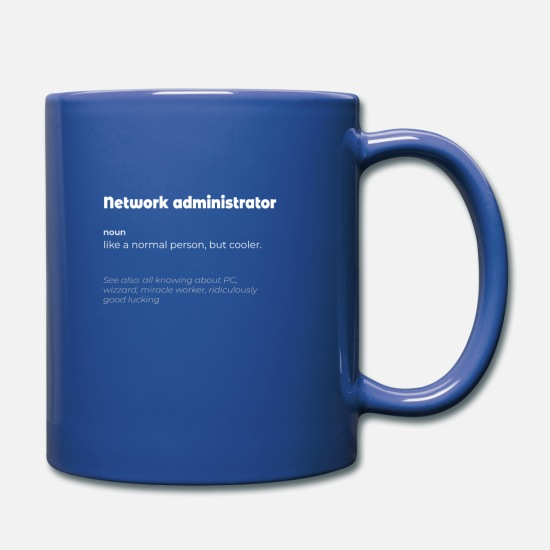 Network Mugs & Drinkware - Network administrator Definition - Funny Job - Full Color Mug royal blue