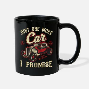 Just Classic Car Fan Just One More Car I Promise T - Full Color Mug