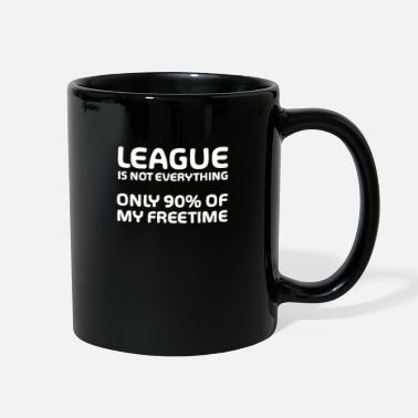 League is not everything - Merch of Legends - Full Color Mug