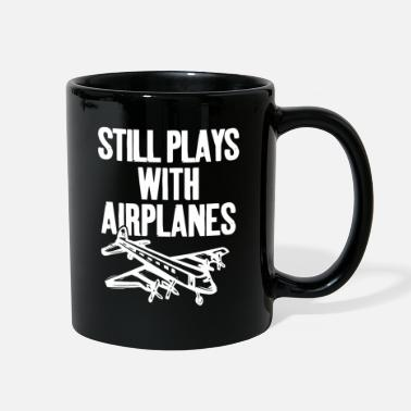 Flight Still Plays With Airplanes Pilot Geschenk - Full Color Mug