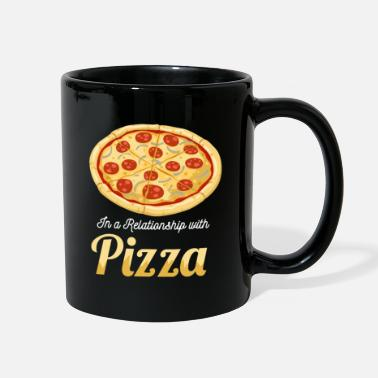 Bad In a relationship with pizza - Full Color Mug