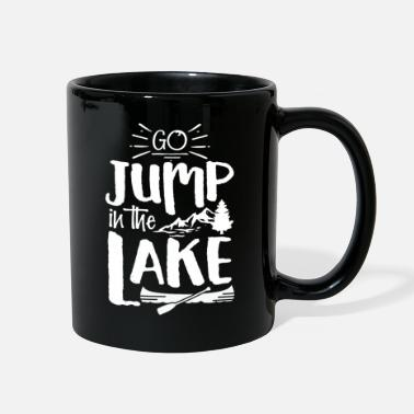 Lake Go jump in the lake - Full Color Mug