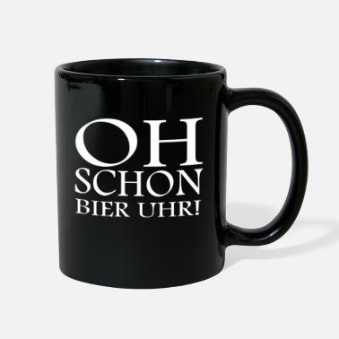 Oh Already Beer Oclock Oh Even beer o'clock! funny saying - Full Color Mug