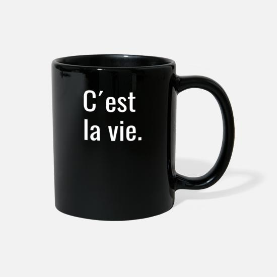 "Birthday Mugs & Drinkware - T-shirt with ""C´est la vie"" print - Full Color Mug black"