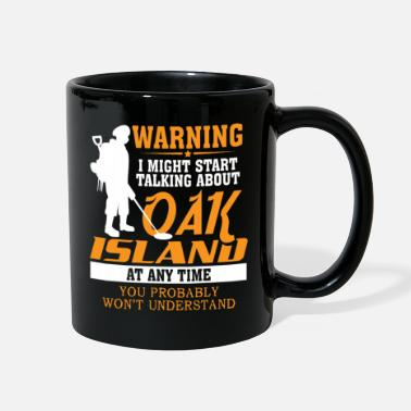 Oak Oak Island - fun metal detecting t-shirt - Full Color Mug