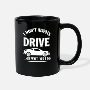 Drive Driving - Full Color Mug