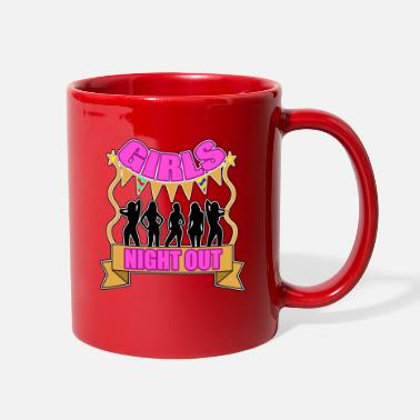 Girls Night Out Girls Night Out - Full Color Mug