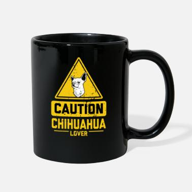 Civava CAUTION Chihuahua Lover - Full Color Mug