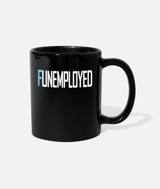 Hartz 4 Mugs & Cups - Funemyployed unemployed hartz 4 and fun at the sam - Full Color Mug black