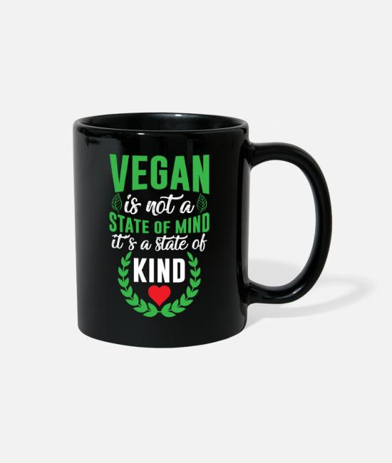 Animal Liberation Mugs & Cups - Vegan is not a state of mind it's a state of KIND - Full Color Mug black