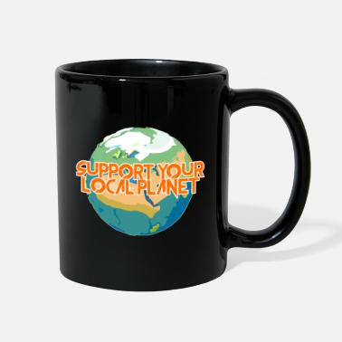 Enviromental Support Your Local Planet Enviromental Protection - Full Color Mug