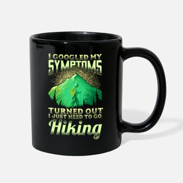 I Just Need To Go Hiking - Full Color Mug