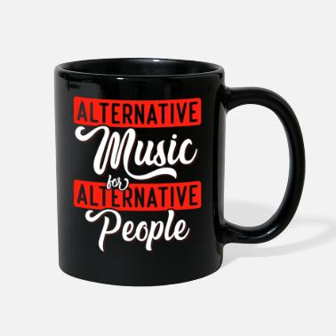 Alternative Alternative Music for Alternative People - Full Color Mug