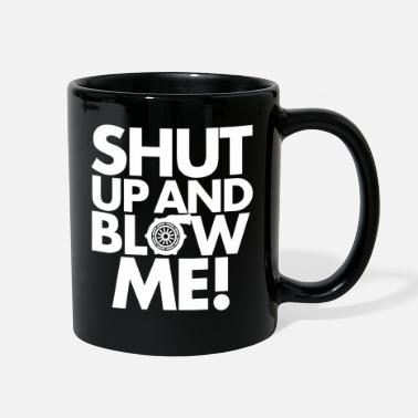 Care Shut up - Full Color Mug