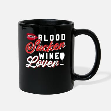 Blood Suckers Blood Sucker Wine Lover - Full Color Mug