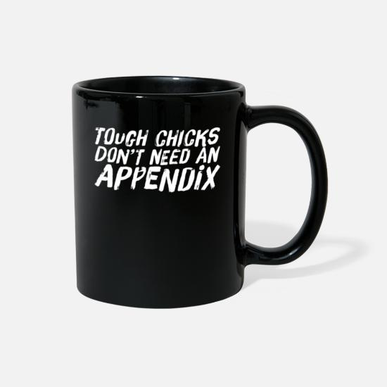 Birthday Mugs & Drinkware - Funny Appendix Removed Women's Gift Tough Chicks - Full Color Mug black
